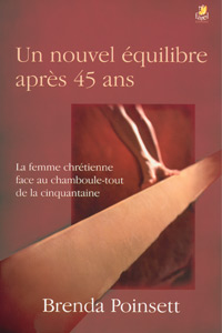 9782863142998, un, nouvel, équilibre, après, 45, ans, la, femme, chrétienne, face, au, chamboule, tout, de, la, cinquantaine, what, will, i, do, with, the, rest, of, my, life, brenda, poinsett
